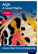 AQA A Level Maths: AS Level Exam Practice Workbook (Pack of 10)