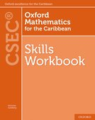 Oxford Mathematics for the Caribbean - Skills Workbook for CSEC