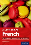 A Level and AS French Grammar & Translation Workbook
