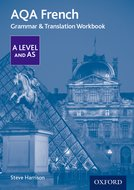 AQA French A Level and AS Grammar & Translation Workbook