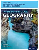 International GCSE Geography for Oxford International AQA Examinations