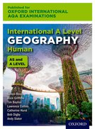 Oxford International AQA Examinations: International A Level Geography Human