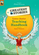 Oxford Reading Tree TreeTops Greatest Stories: Oxford Levels 8-13: Teaching Handbook Lower Junior
