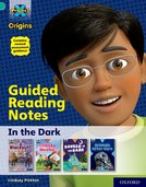 Project X Origins: Turquoise Book Band, Oxford Level 7: In the Dark: Guided reading notes