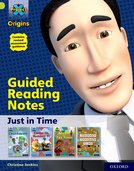 Project X Origins: Lime Book Band, Oxford Level 11: Just in Time: Guided reading notes