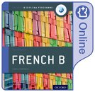 Oxford IB Diploma Programme: IB French B Course Book: Oxford IB Diploma Programme (Enhanced Online Course Book)