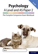 The Complete Companions for AQA Fourth Edition: 16-18: The Complete Companions: A Level Year 1 and AS Psychology: Paper 2 Exam Workbook for AQA