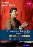 Oxford AQA History for A Level: Revolution and Dictatorship: Russia 1917-1953 Revision Guide