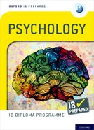 Oxford IB Diploma Programme: IB Prepared: Psychology