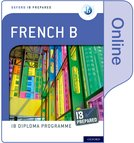 Oxford IB Diploma Programme: IB Prepared: French B (Online)