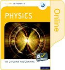 Oxford IB Diploma Programme: IB Prepared: Physics (Online)