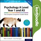 Psychology A Level Year 1 and AS: The Complete Companion Student Book for AQA Kerboodle Book