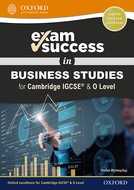 Exam Success in Business Studies for Cambridge IGCSE® & O Level