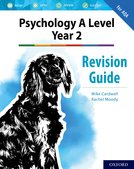 The Complete Companions for AQA Psychology: A Level: The Complete Companions: A Level Year 2 Psychology Revision Guide for AQA