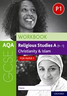 AQA GCSE Religious Studies A (9-1) Workbook: Christianity and Islam for Paper 1