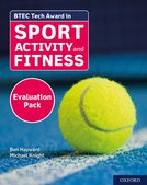 BTEC Tech Award in Sport, Activity and Fitness: Evaluation Pack
