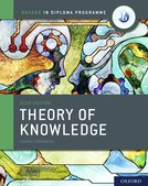Oxford IB Diploma Programme: IB Theory of Knowledge Course Book