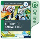 Oxford IB Diploma Programme: IB Theory of Knowledge Online Course Book