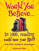 Would You Believe...in 1400, reading could save your life?!