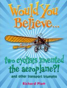 Would You Believe... two cyclists invented the aeroplane?!