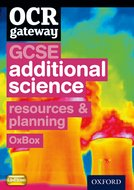 OCR Gateway GCSE Additional Science Resources and Planning OxBox CD-ROM