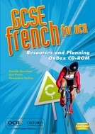 GCSE French for OCR Resources and Planning OxBox CD-ROM