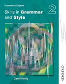 Nelson Thornes Framework English Skills in Grammar and Style - Pupil Book 2