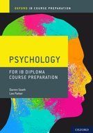 Oxford IB Diploma Programme: IB Course Preparation Psychology Student Book