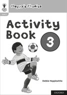 Oxford Reading Tree: Floppy's Phonics: Activity Book 3