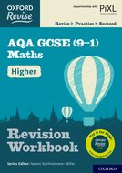 Oxford Revise: AQA GCSE (9-1) Maths Higher Revision Workbook