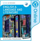 Oxford IB Diploma Programme: IB Prepared: English A Language and Literature (Online)