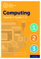 Oxford International Primary Computing Teacher Guide / CPT Bundle Levels 1-3