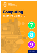 Oxford International Lower Secondary Computing Teacher Guide (levels 7-9)