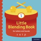 Little Blending Books for Letters and Sounds: Book 1