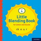 Little Blending Books for Letters and Sounds: Book 4