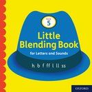 Little Blending Books for Letters and Sounds: Book 5