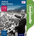 Oxford AQA History for A Level: The American Dream: Reality and Illusion 1945-1980 Kerboodle Book