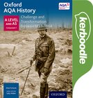 Oxford AQA History for A Level: Challenge and Transformation: Britain c1851-1964 Kerboodle Book