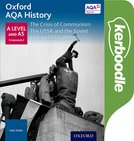 Oxford AQA History for A Level: The Crisis of Communism: The USSR and the Soviet Empire 1953-2000 Kerboodle Book