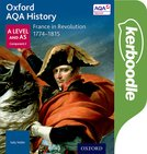 Oxford AQA History for A Level: France in Revolution 1774-1815 Kerboodle Book