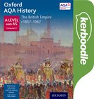 Oxford AQA History for A Level: The British Empire c1857-1967 Kerboodle Book