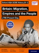Oxford AQA GCSE History (9-1): Britain: Migration, Empires and the People c790-Present Day Student Book Second Edition Kerboodle Book