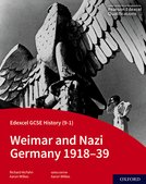 Edexcel GCSE History (9-1): Weimar and Nazi Germany 1918-39 Student Book