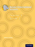 Nelson International Science Teacher's Guide 2