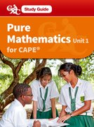 Pure Mathematics CAPE Unit 1 A CXC Study Guide