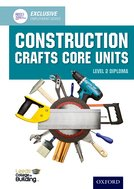 Construction Crafts Core Units Level 2 Diploma