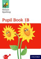 Nelson Spelling Pupil Book 1B Year 1/P2 (Red Level)