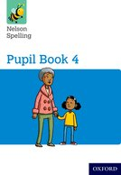 Nelson Spelling Pupil Book 4 Year 4/P5