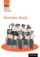 Nelson Spelling Revision Book (Year 6/P7)