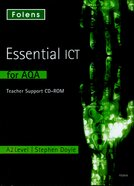Essential ICT A Level: A2 Teacher's Support CD-ROM for AQA